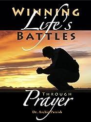 Winning Life's Battles through Prayer