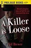 A Killer is Loose (Prologue Crime)