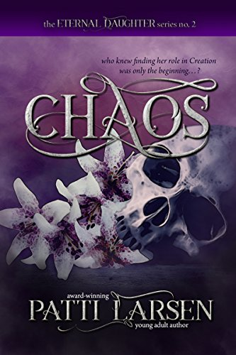 Chaos (The Eternal Daughter Series Book 2)