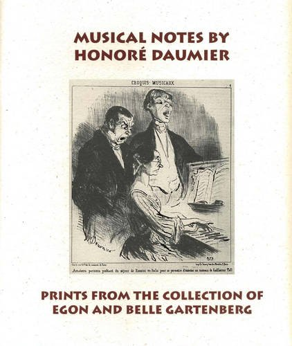 Musical Notes by Honoré Daumier: Prints from the Collection of Egon and Belle Gartenberg ebook