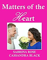 Matters of the Heart: Multicultural Romance