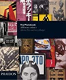 The Photobook: A History Volume I: v. 1 by Gerry Badger (2004-11-19)