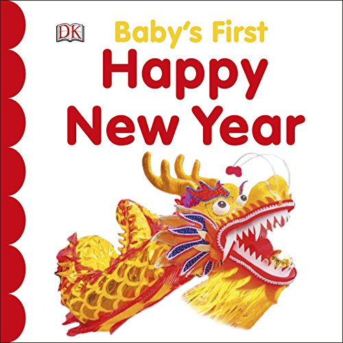 Baby's First Happy New Year (Happy Chinese New Year In Chinese Characters)
