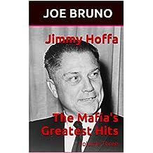 Jimmy Hoffa  The Mafia's Greatest Hits: Volume Three