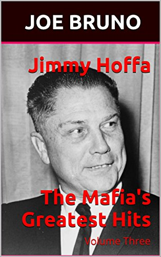 International Outfits - Jimmy Hoffa  The Mafia's Greatest Hits: Volume Three