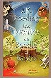 Los Cuentos de Beedle el Bardo / The Tales of Beedle the Bard (Harry Potter) (Spanish Edition)