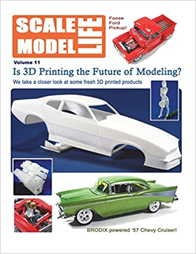 Scale Model Life 11: Building Car and Truck Models: Bruce Kimball