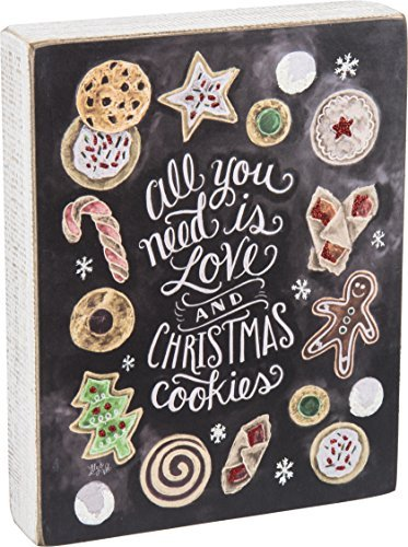 Primitives by Kathy Box Sign All You Need is Love and Christmas Cookies by Primitives By Kathy