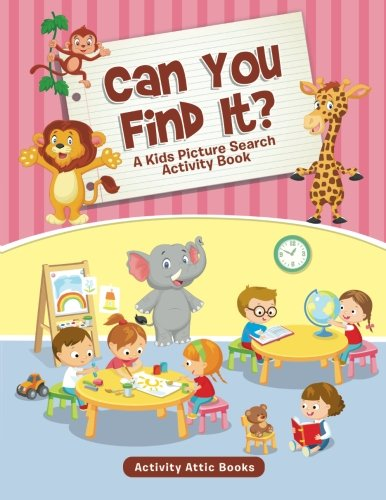 Can You Find It? A Kids Picture Search Activity Book pdf