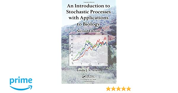 Amazon an introduction to stochastic processes with amazon an introduction to stochastic processes with applications to biology second edition 9781439818824 linda j s allen books fandeluxe Gallery