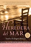 La heredera del mar: Novela (Spanish Edition)