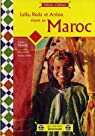 Leila, Reda et Anissa vivent au Maroc par Veillères