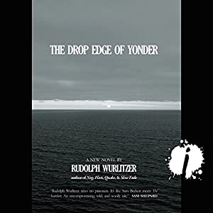 The Drop Edge of Yonder Audiobook