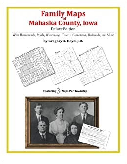 Family Maps of Mahaska County, Iowa