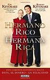 Hermano Rico, Hermana Rica, Robert T. Kiyosaki, 6071102340