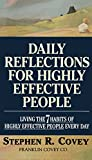 img - for Daily Reflections for Highly Effective People: Living the 7 Habits of Highly Effective People Every Day book / textbook / text book