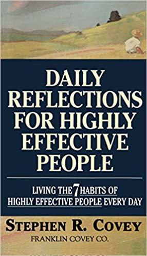 Read Daily Reflections for Highly Effective People: Living the 7 Habits of Highly Effective People Every Day PDF, azw (Kindle)