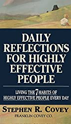 Daily Reflections for Highly Effective People: Living the 7 Habits of Highly Effective People Every Day