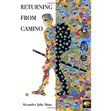 Returning From Camino