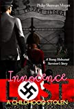Download Innocence Lost - A Childhood Stolen in PDF ePUB Free Online