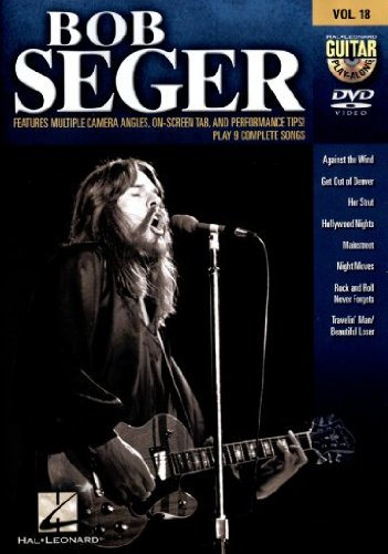 Bob Seger - Guitar Play-Along DVD Volume 18