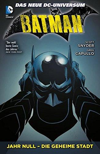 Batman: Bd. 4: Jahr Null - Die geheime Stadt