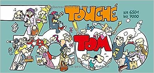 Hilfreich Tom Touché 1000 Tom Fachbücher & Lernen
