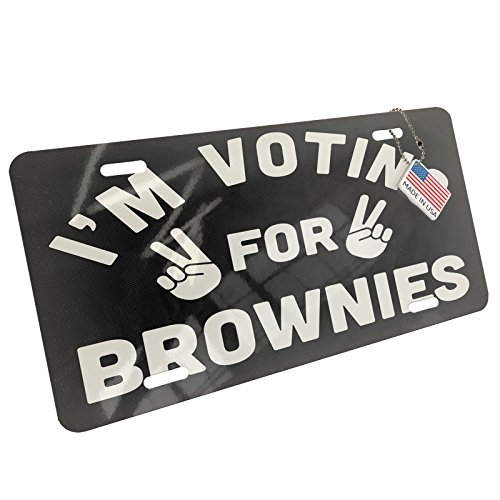 Metal License Plate I'm Voting For Brownies Funny Saying - Neonblond