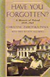 Have You Forgotten, Christine Zamoyska-Panek, 0385246889