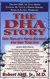 The DHA Story, Robert Abel, 1591200016