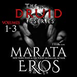 The Druid Series, Volumes 1-3: Reapers, Bled and Harvest | Marata Eros