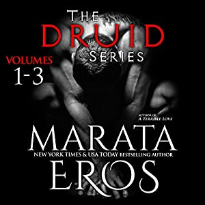 The Druid Series, Volumes 1-3 Audiobook