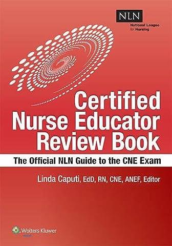 NLN's Certified Nurse Educator Review: The Official National League for Nursing Guide (Nursing Educator)