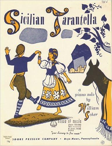 Sicilian Tarantella (Piano Solo Sheet Music): William Scher