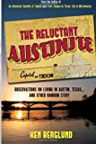 The Reluctant Austinite, Ken Berglund, 1492326305