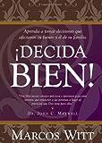 Decida Bien - P/B Version, Marcos Witt, 1599791218