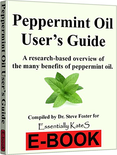Peppermint Essential Oil 4 oz. with Detailed User's Guide E-book and Glass Dropper by Essentially KateS. - incensecentral.us