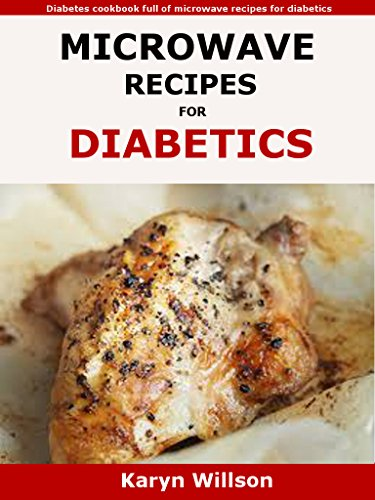 Microwave recipes for diabetics diabetes cookbook full of microwave microwave recipes for diabetics diabetes cookbook full of microwave recipes for diabetics by willson forumfinder Images