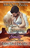 Mail Order Bride: A Father's Blessing: A Sweet and Inspirational Western Historical Romance (Hearts Head West) by  Indiana Wake in stock, buy online here