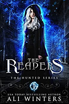 The Reapers (The Hunted series Book 1) by [Winters, Ali]