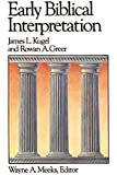 Early Biblical Interpretation (Library of Early Christianity)