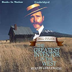 The Greatest Inventor In the West