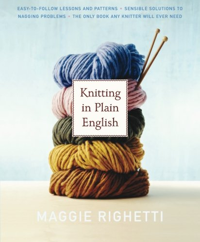 Knitting in Plain English (Knit & Crochet)