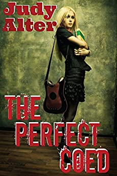 The Perfect Coed (Oak Grove Mysteries Book 1) by [Alter, Judy]