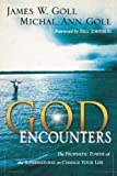 God Encounters, James W. Goll and Michal Ann Goll, 0768422809