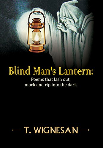 Lashes Net (Blind Man's Lantern: Poems that lash out, mock and rip into the dark, 1948 - 2015)