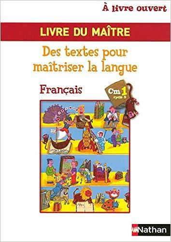 Francais Cm1 A Livre Ouvert Livre Du Maitre Christian