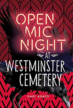 Open Mic Night at Westminster Cemetery by [Amato, Mary]