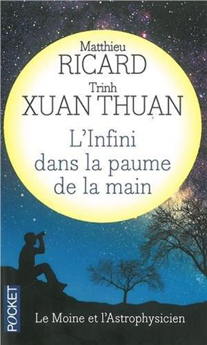 L'Infini dans la paume de la main - Matthieu Ricard & Trinh Thuan Xuan
