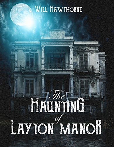 Haunting Layton Manor Will Hawthorne ebook product image